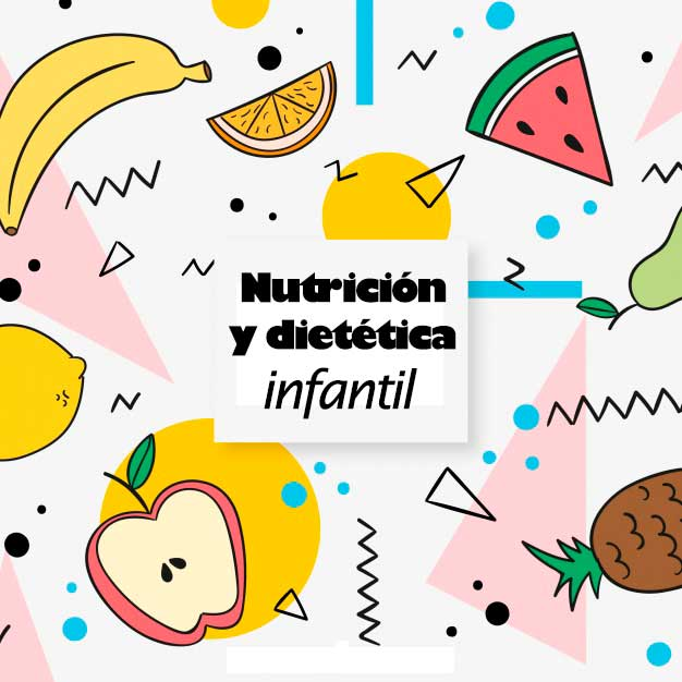 Nutrición y dietética infantil