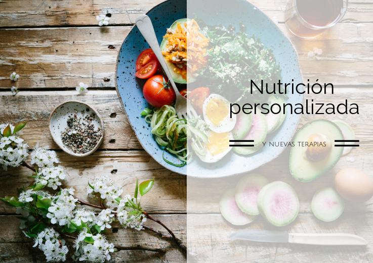 Nutrición personalizada y nuevas terapias