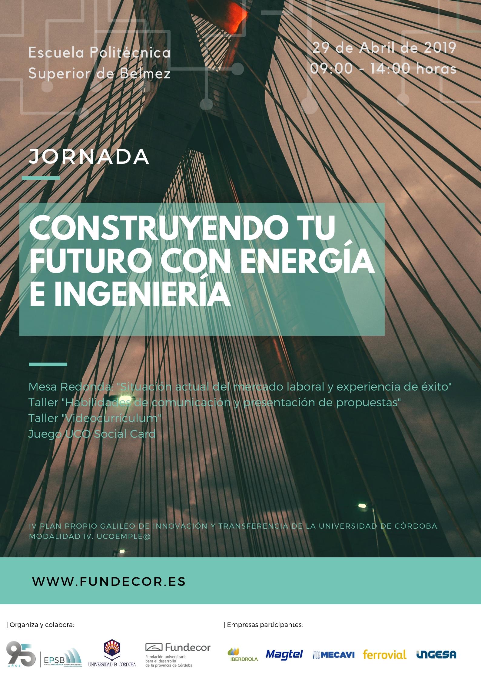 Construyendo tu futuro con Energía e Ingeniería